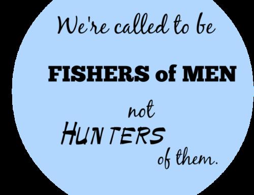 Wednesday's Words of Wisdom- Fishers of Men